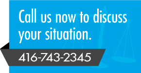 Call us now to discuss your situation. 416-743-2345